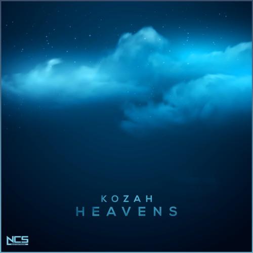 Kozah - Heavens [NCS Release] by NCS | Free Listening on SoundCloud