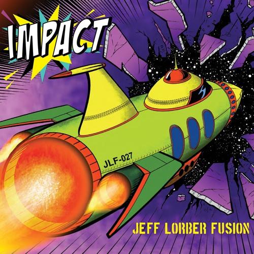 Jeff Lorber Fusion : Impact