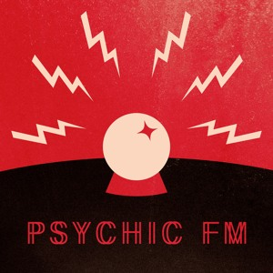 Treasure Fingers & Zendlo - Psychic FM 088 2018-08-15 Artwork