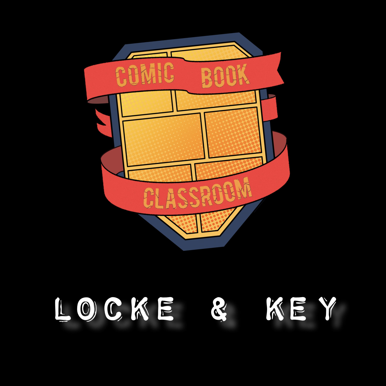 Comic Book Classroom: Locke & Key