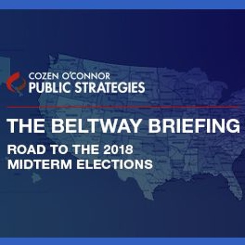 The Beltway Briefing Road to the 2018 Midterm Elections – Special New York Politics Edition