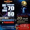 FESTA NOS EMBALOS DOS ANOS 70 E 80 CASA DE SHOW GRANFINOS 20 10 2018