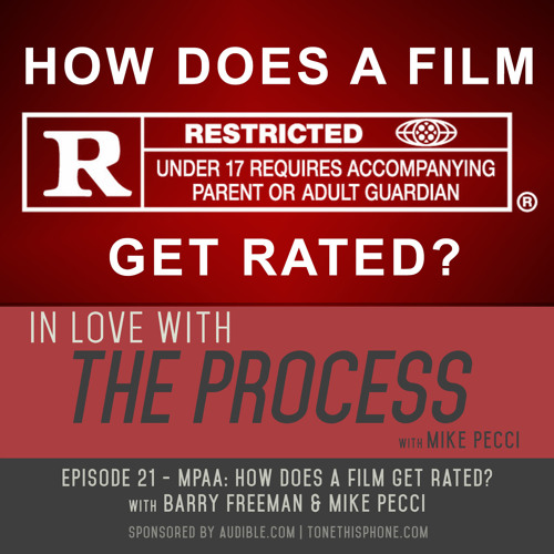 EP21 | MPAA: How do Movies get Rated?(feat. Barry Freeman)