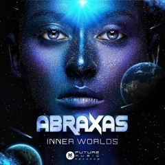Escape From The Underworld - Abraxas (Cosmosis & Quantica)