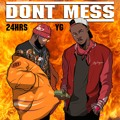 24hrs Don't Mess (Ft. YG) Artwork