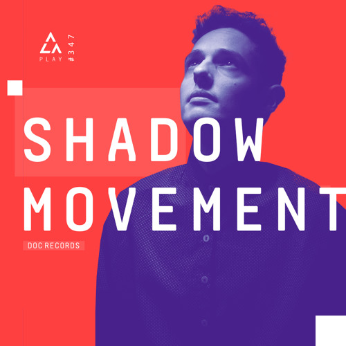 347: Shadow Movement