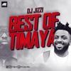 Download Best Of TIMAYA Mixtape Hosted By DJ Jizzi Mp3