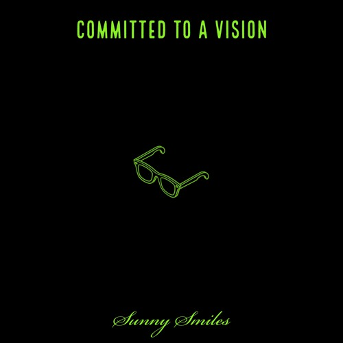 Committed to a Vision (Prod. by Wyatt)
