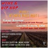 Episode 5: Atlanta Vines Part 1 Featuring Larissa Dubose, CWS and Sukari Bowman