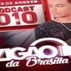 PODCAST 010# DJ ZIGÃO DA BRASILIA [ DJ ZIGÃO DA BRASILIA ] Portada del disco