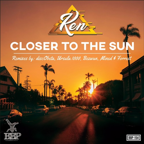 BBP154B Ken - Closer To The Sun (discObeta Remix) [Preview]