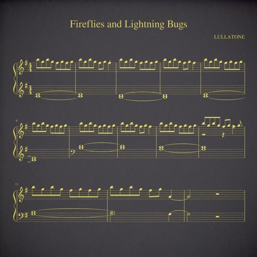 fireflies and lightning bugs (piano version)
