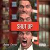Download SHUT UP Mp3