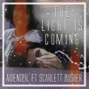 The Light Is Coming