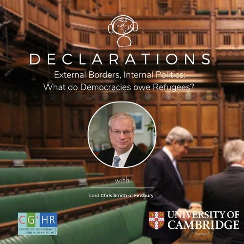 External Borders, Internal Politics: What do Democracies owe Refugees? (With Lord Smith of Finsbury)