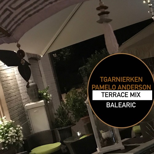 Eat, chill, LOUNGE.......repeat 35 (TGARNIERKEN  TERRACE mix)
