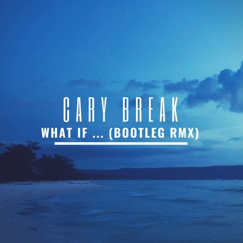 What If... (Bootleg Rmx)
