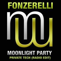 Fonzerelli Moonlight Party (Private Tech radio edit)on ALL music platforms!