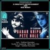 Babar Kripa Pete Hole By Subham.mp3