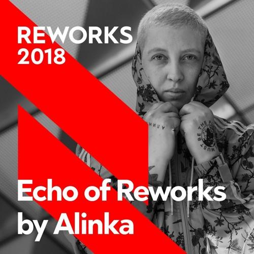 Echo Of Reworks by Alinka