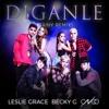 Leslie Grace Ft Becky G & CNCO - Díganle Remix Portada del disco