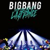 BANG BANG BANG - [BIGBANG JAPAN DOME TOUR 2017 - LAST DANCE -]