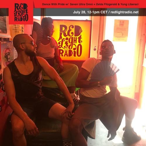 Seven Ultra Omni + Yung Liberaci & Zelda Fitzgerald @ Red Light Radio x Dance with Pride
