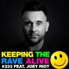 KTRA Episode 333 feat. Joey Riot