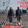 WC - FearTWD #36 | S04E09 - People Like Us