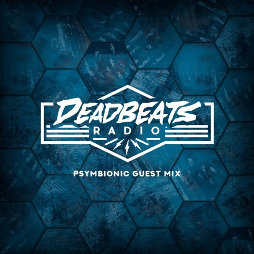 Psymbionic - Deadbeats Radio Mix