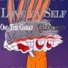 Love Ya Self Oso The Great X Glotron Prod by Oso