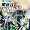 MARUV - Focus On Me (FLY5OLO Remix)