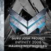Guru Josh Project - Infinity (Maurice West Bootleg)