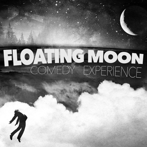 Floating Moon - Comedy Experience - NEWS UPDATE