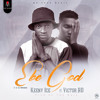 Keeny Ice Ft Victor AD - Ebe God  Prod By  Two Bars