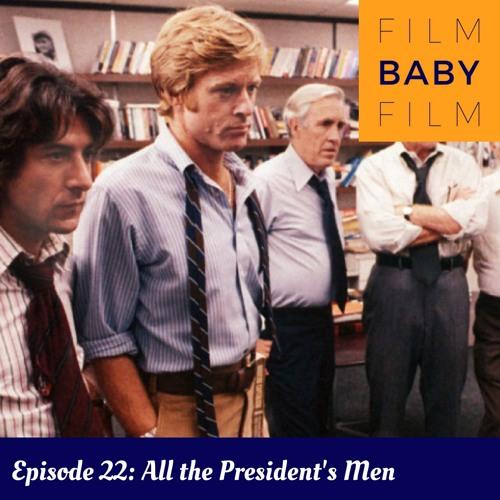 Episode 22: All The President's Men