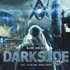 Alan Walker feat. Au/Ra & Tomine Harket - Darkside.mp3