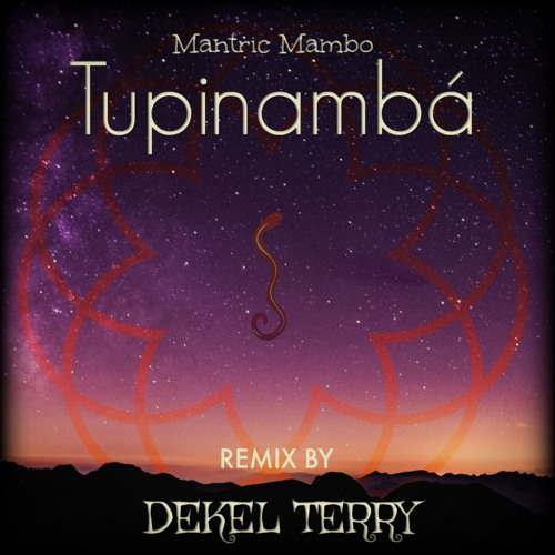 Tupinambá - Banda Matric Mambo (DEKEL TERRY remix)