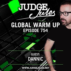 Judge Jules & Dannic - Global Warmup 754 2018-08-16 Artwork
