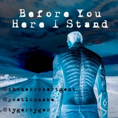 Before You Here I Stand