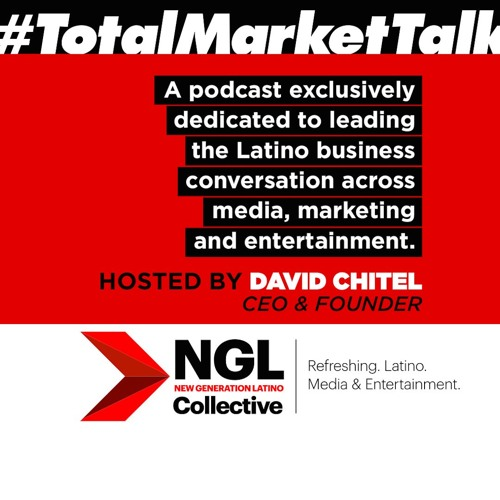#TotalMarketTalk - Ep. 3 (Lisa Torres, President, Multicultural Practice, Publicis Media)