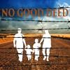 No Good Deed Episode 2
