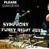 DJ CANTIK SYMPHONY FUNKY NIGHT 2018 TIK TOK ORIGINAL 2018 Music