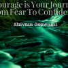 How to Be of Good Courage