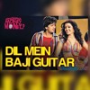 Dil Mein Baji Guitar Song{Remix}'By'Dj Vamshi Bolthe'&'Dj Shiva Rockey'