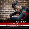 STRICTLY KENYAN VOL.6 - DJ BOKELO
