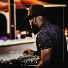 Mr Brown - Brownsense mix Episode 6