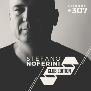 Stefano Noferini - Club Edition 307 2018-08-17 Artwork