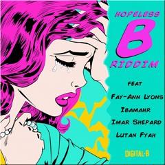 Hopeless B Riddim Mix [2015]  - Digital B Music Production