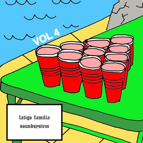 LATIGO Familia Soundsystem VOL.4